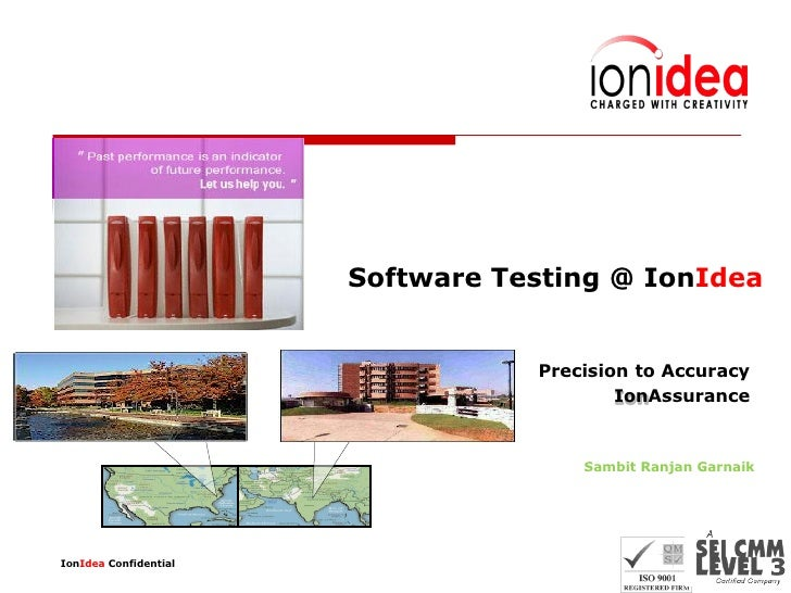 Software Testing @ IonIdea                                  Precision to Accuracy                                         ...