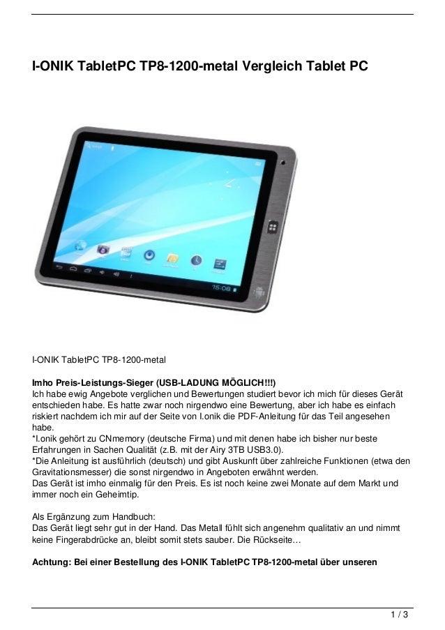I-ONIK TabletPC TP8-1200-metal Vergleich Tablet PCI-ONIK TabletPC TP8-1200-metalImho Preis-Leistungs-Sieger (USB-LADUNG MÖ...