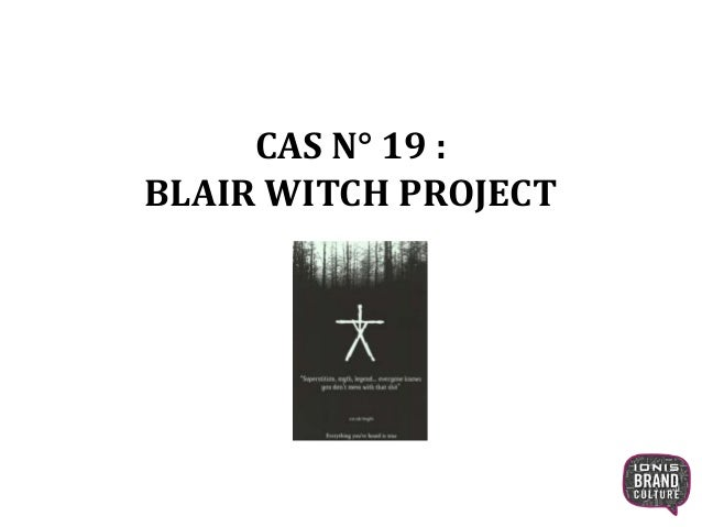 CAS N° 19 : BLAIR WITCH PROJECT 1