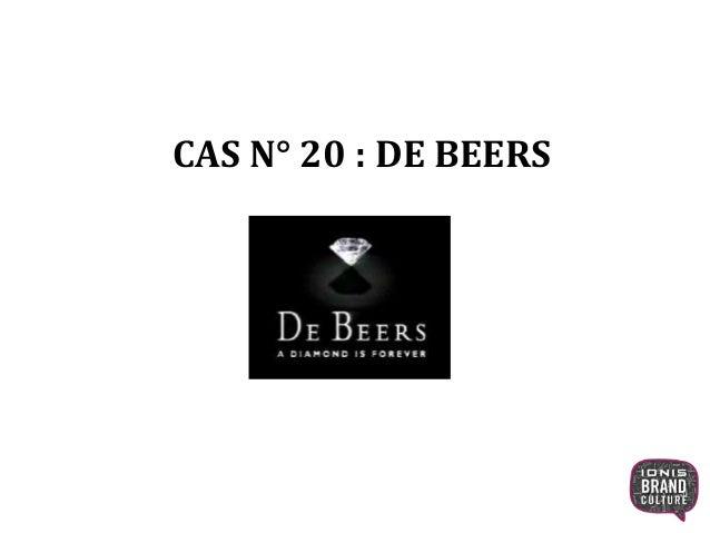 CAS N° 20 : DE BEERS 1
