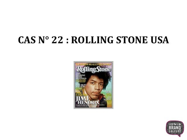 CAS N° 22 : ROLLING STONE USA 1