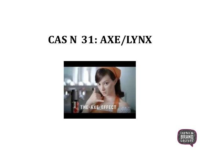 CAS N 31: AXE/LYNX