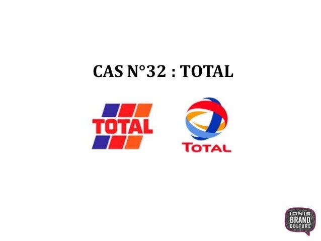 CAS N°32 : TOTAL 1