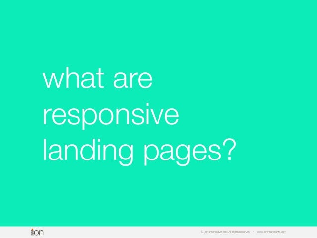 Responsive Landing Pages That Work Slide 3