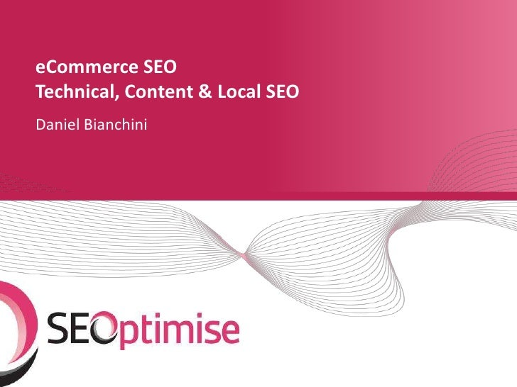 eCommerce SEOTechnical, Content & Local SEODaniel Bianchini