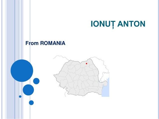 IONUŢ ANTONFrom ROMANIA