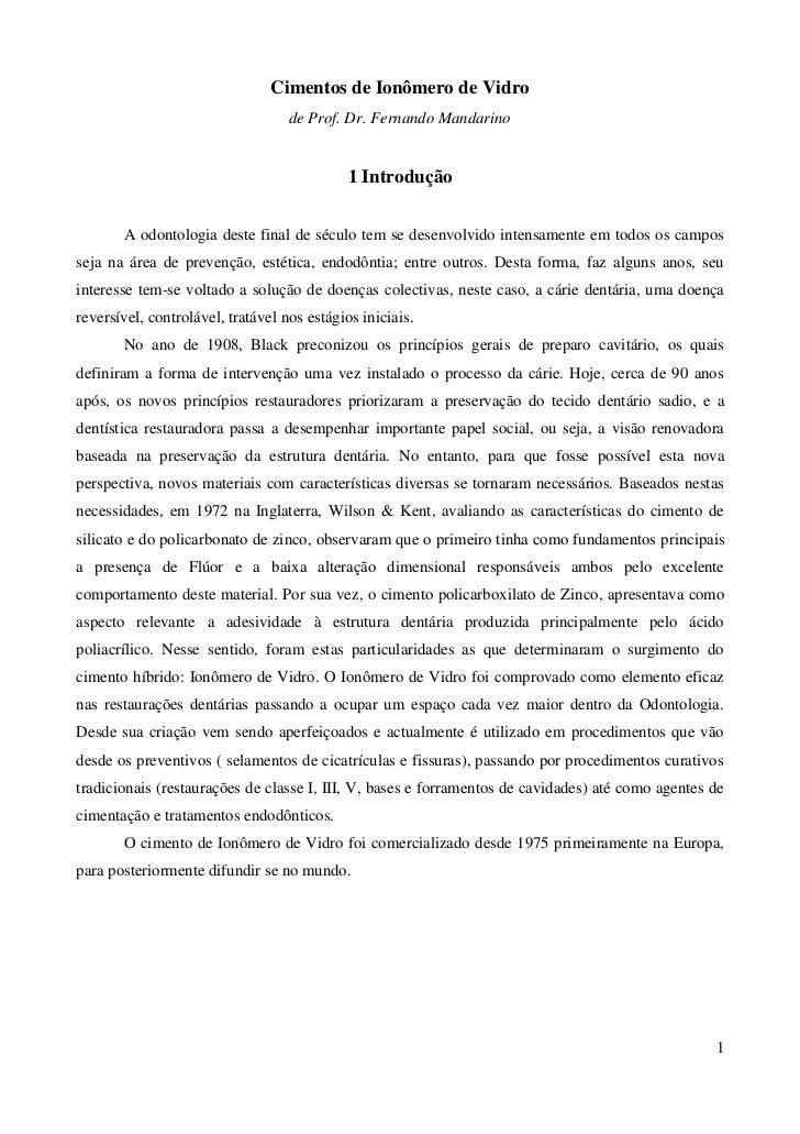 Cimentos de Ionômero de Vidro                                   de Prof. Dr. Fernando Mandarino                           ...