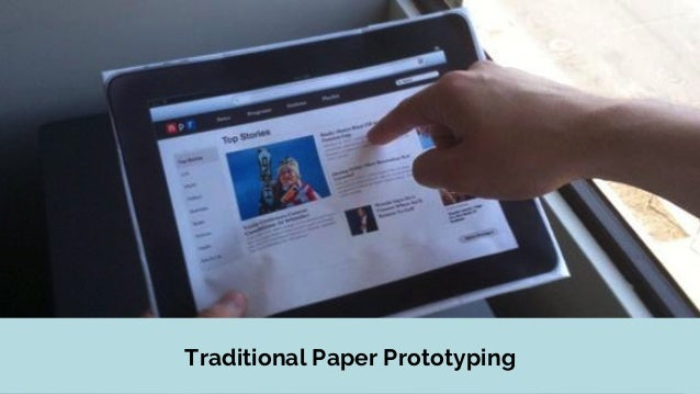 Traditional Paper Prototyping