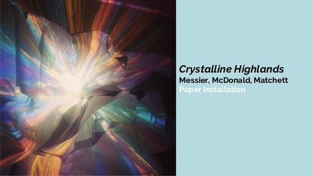 Messier, McDonald, Matchett Crystalline Highlands Crystalline Highlands Messier, McDonald, Matchett