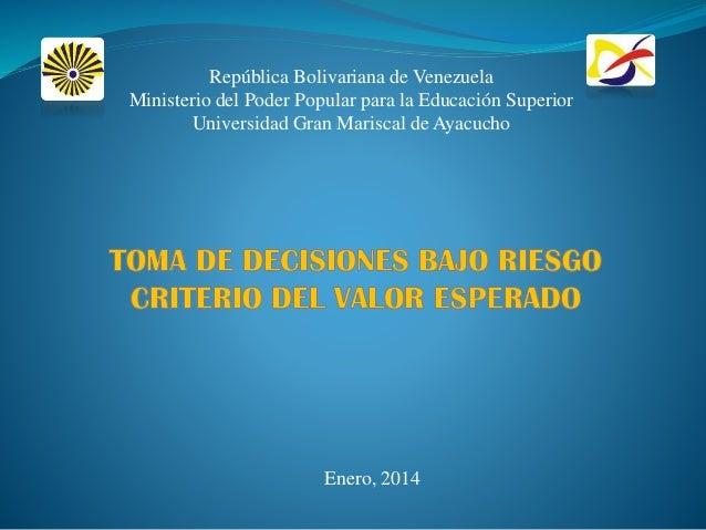 República Bolivariana de Venezuela Ministerio del Poder Popular para la Educación Superior Universidad Gran Mariscal de Ay...