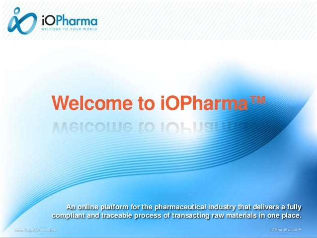 An online platform for the pharmaceutical industry that delivers a fully compliant and traceable process of transacting ra...