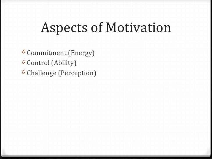motivation is a key aspect in There are various aspects of motivation, but researchers agree four factors are  critical for motivating students: competence, autonomy/control,.