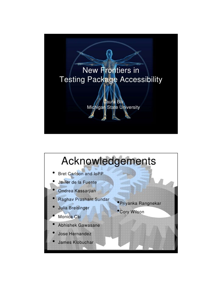 10/1/2010               New Frontiers in     Testing Package Accessibility                           Laura Bix            ...