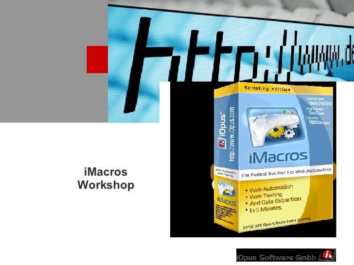iMacros Workshop