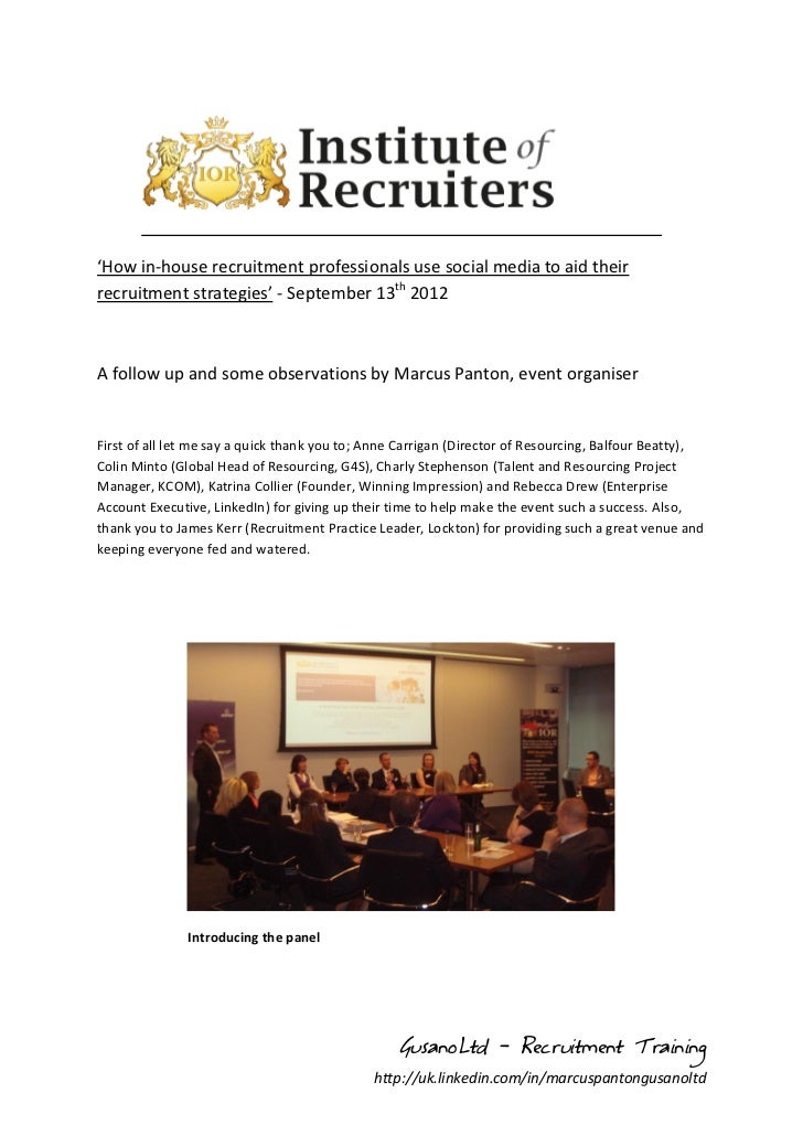'How in-house recruitment professionals use social media to aid theirrecruitment strategies' - September 13th 2012A follow...