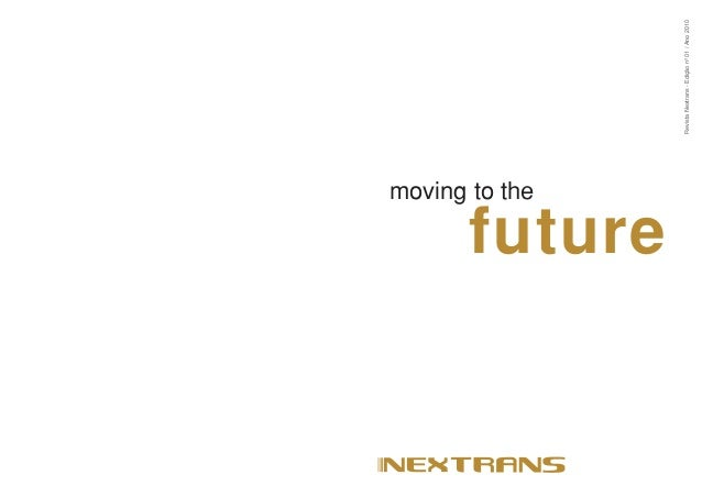 moving to the future RevistaNextrans-Ediçãonº01/Ano2010