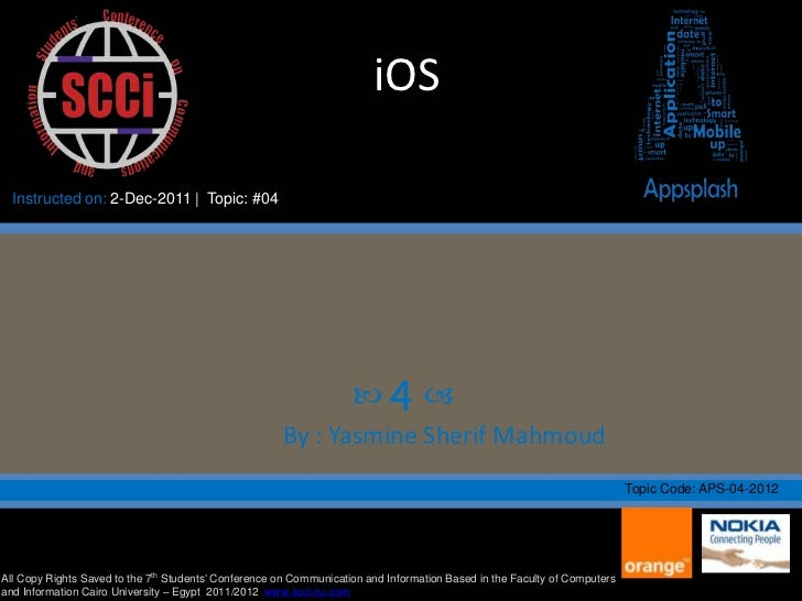 iOS  Instructed on: 2-Dec-2011 | Topic: #04                                                                    4        ...