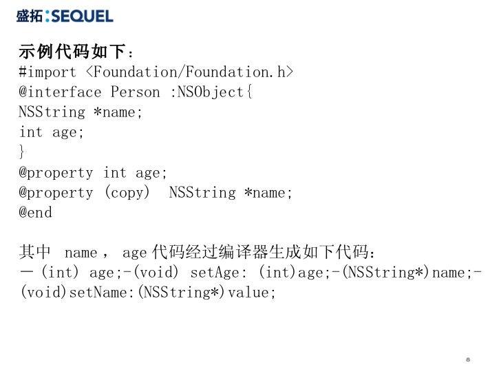 示例代码如下:#import <Foundation/Foundation.h>@interface Person :NSObject{NSString *name;int age;}@property int age;@property (c...