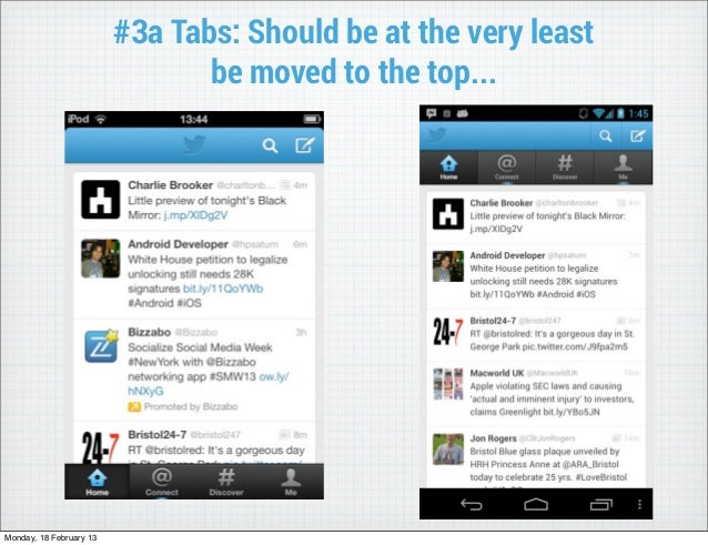 #3a Tabs: Should be at the very least                                be moved to the top...Monday, 18 February 13