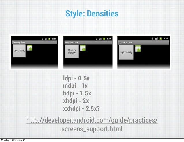 Style: Densities                                     ldpi - 0.5x                                     mdpi - 1x            ...