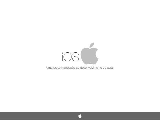 iOS Uma breve introdução ao desenvolvimento de apps