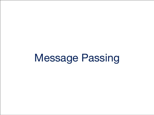 Message Passing in Obj-C • In other languages you refer this as method calling.  But due to the nature of Obj-C it's often...