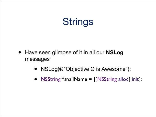 """Strings Methods [NSString stringWithFormat:@""""%d"""", someInteger]; [NSString stringWithFormat:@""""My integer %d"""", someInteger];..."""