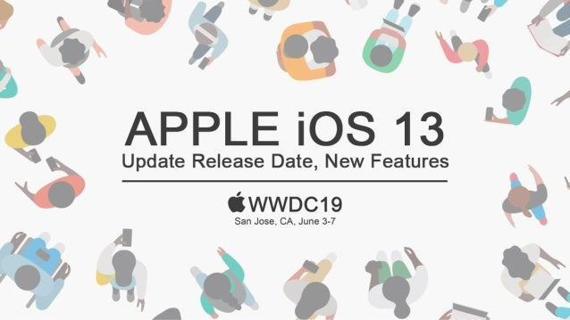2019: WWDC is Apple annual Worldwide Developers Conference. Expected Declaration of Topic: • iOS 13 • watchOS 6 • tvOS 13 ...