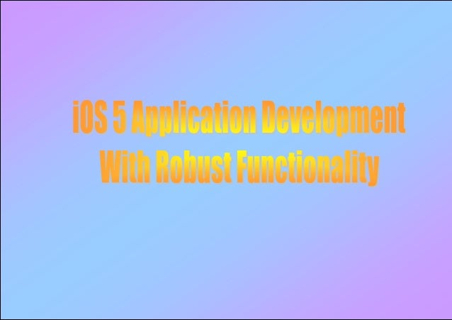 The iOS 5 applications development kit help us in the mobile applicationdevelopment in a way that is guaranteed income, so...