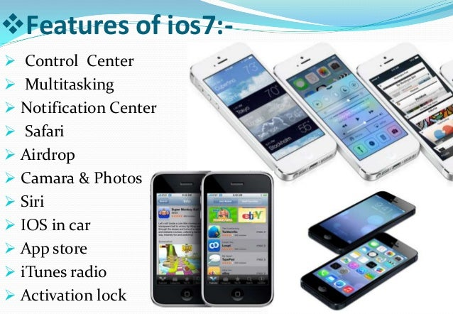 Features of iOS-7 Slide 3