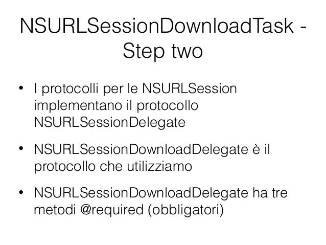 nsurlsessiondownloadtask step two void urlsession nsurlsession session ...