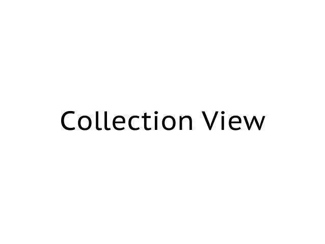 Collection View