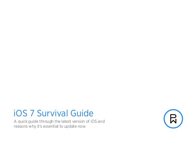 phunware.com A quick guide through the latest version of iOS and reasons why it's essential to update now. iOS 7 Survival ...