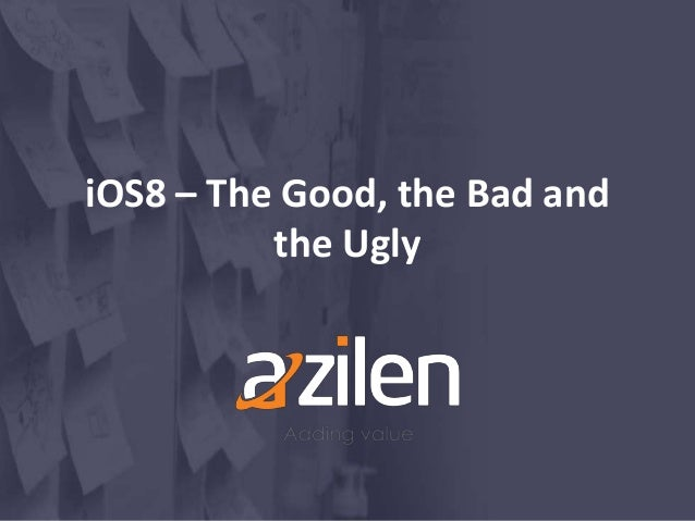 iOS8 – The Good, the Bad and the Ugly