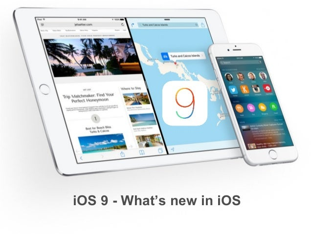 iOS 9 - What's new in iOS