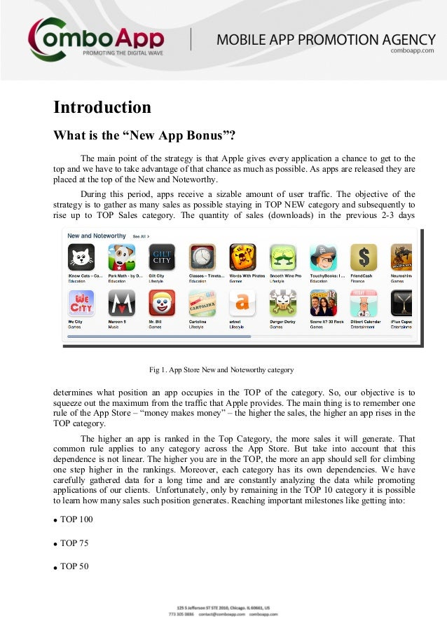 """IntroductionWhat is the """"New App Bonus""""?       The main point of the strategy is that Apple gives every application a chan..."""
