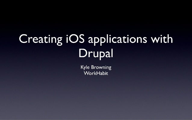 Creating iOS Applications for Drupal