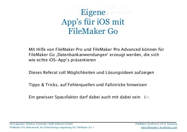 Eigene App's für iOS mit FileMaker Go   !  !  !   Mit Hilfe von FileMaker Pro und FileMaker Pro Advanced können für FileMa...