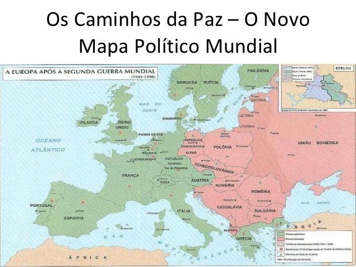 o novo mapa politico da europa I os caminhos da paz o novo mapa o novo mapa politico da europa