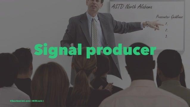 Signal producer EliaszSawicki.com ( @EliSawic )