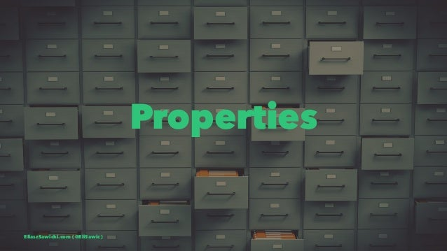 Properties EliaszSawicki.com ( @EliSawic )