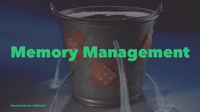 Memory Management EliaszSawicki.com ( @EliSawic )