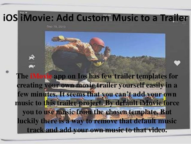 Ios imovie how to add custom music to movie trailer ios imovie add custom music to a trailer the imovie app on ios has few maxwellsz