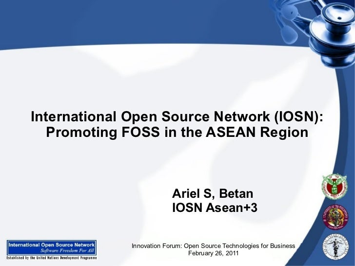 International Open Source Network (IOSN):   Promoting FOSS in the ASEAN Region                           Ariel S, Betan   ...