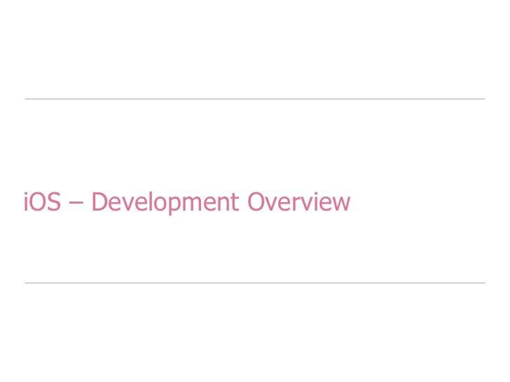 iOS – Development Overview