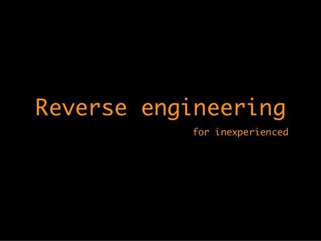 Reverse engineering for inexperienced