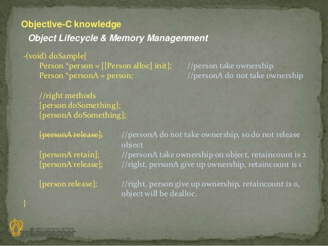 Objective-C knowledge    Object Lifecycle & Memory Managenment-(void) doSample{     Person *person = [[Person alloc] init]...