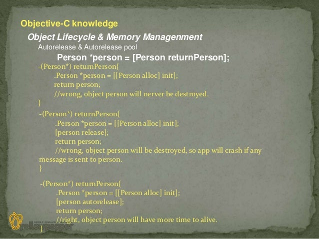 Objective-C knowledge Object Lifecycle & Memory Managenment   Autorelease & Autorelease pool         Person *person = [Per...