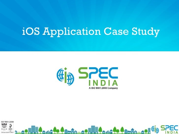 iOS Application Case Study
