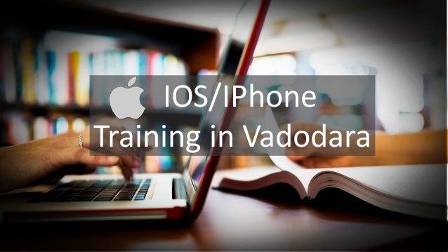 IOS/IPhone Training in Vadodara